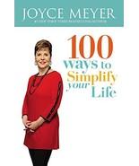 100 Ways to Simplify Your Life [Paperback] Meyer, Joyce - $7.99