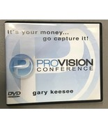 Its Your Money Go Capture It  Provision Conference 2010  DVD  by Gary Ke... - $7.87