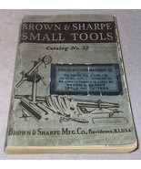 Vintage 1935 Brown and Sharpe Small Tools Catalog no. 32 Machinist Engin... - $19.95
