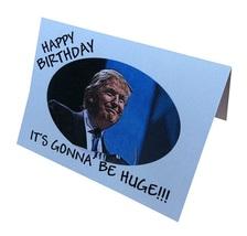 Donald Trump Novelty Birthday Greeting Card - $6.99