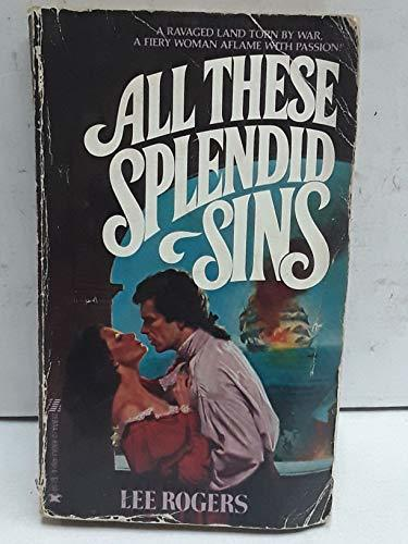 Primary image for All These Splendid Sins Rogers, Lee