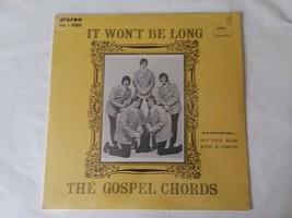 """New The Gospel Chords Gospel Album It Won't Be Long CRS 1001 12"""" Vinyl R... - $10.39"""
