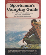 Sportsman's Camping Guide by Leonard Miracle 1965 Paperback by Outdoor Life - $2.00