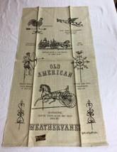 VTG NOS Kay Dee OLD AMERICAN WEATHERVANES Linen Tea Towel AMERICANA - $9.95