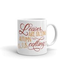 New Mug - Leaves are falling autumn is calling Mug - £8.52 GBP+