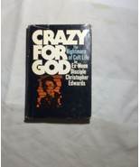 Crazy For God The Nightmare Of Cult Life Christopher Edwards 1979 - $15.83