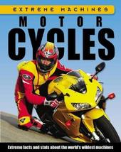 Motorcycles (Extreme Machines) [Library Binding] [Aug 01, 2007] Oxlade, ... - $69.99