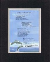 Touching and Heartfelt Poem for Daughters - Daddy and His Little Girl Po... - $15.79