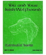 You and Your Irish Wolfhound - John Donovan :   Hardcover 1976   @ZB - $35.95