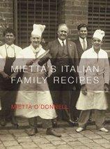 Mietta's Italian Family Recipes [Mar 01, 2004] O'Donnell, Mietta - $74.95