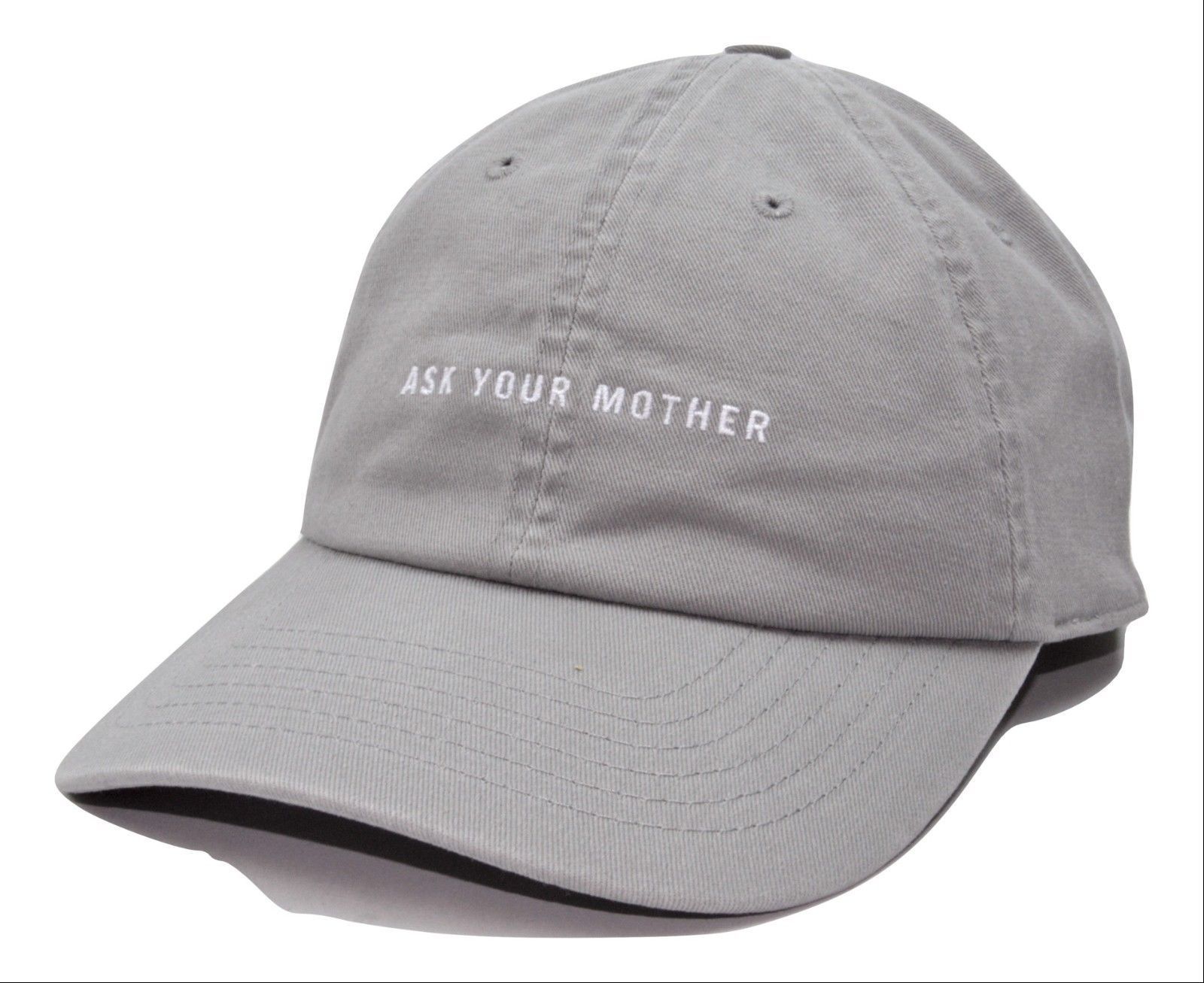 Ask Your Mother Gray Relaxed Fit Adjustable Baseball Cap Classic Style Dad Hat
