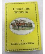 Under The Window Kate Greenaway HBDJ Avenel Books NY T103 - $18.32
