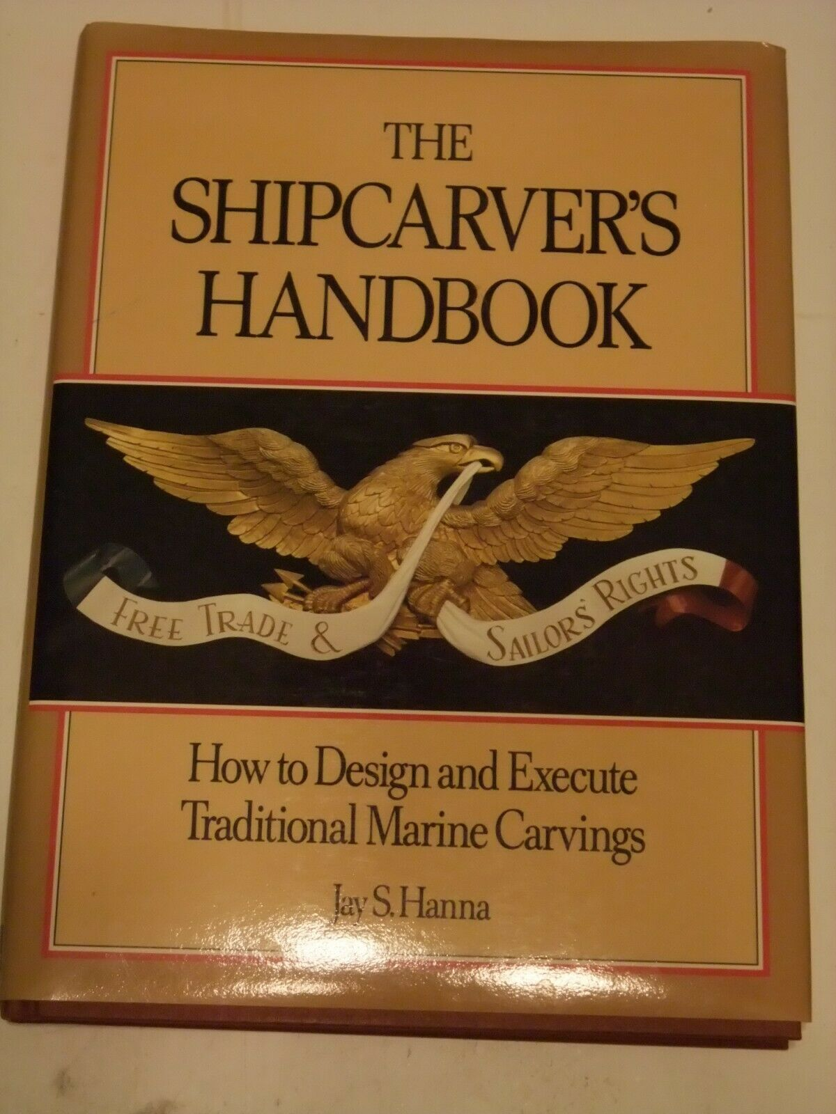 Primary image for The Shipcarver's Handbook: How to Design and Execute Traditional Marine Carvings