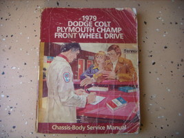 Dodge Colt, Plymouth Champ 1979 Repair Manual, Service. Chrysler Corp. - $3.96