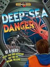 Deep Sea Danger: Be a hero! Create your own adventure and find the missi... - $6.63