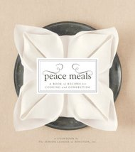 Peace Meals [Hardcover] The Junior League of Houston - $9.99