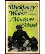 Blackberry winter: My earlier years (A Touchstone book) [Jan 01, 1972] M... - $24.75