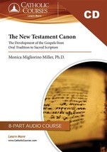 The New Testament Canon: The Development of the Gospels (CD + Lecture Guide)
