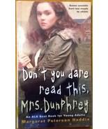 Don't You Dare Read This, Mrs. Dunphrey - M.P. Haddix - Paperback - Like... - $8.00