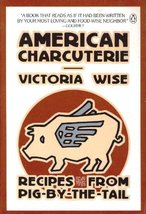 American Charcuterie: Recipes from Pig-By-the-Tail Wise, Victoria - $10.84