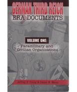GERMAN THIRD REICH ERA DOCUMENTS, VOL. 1, PARAMILITARY & CIVILIAN ORGANI... - $14.85