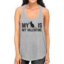 My Cat My Valentine Women's Funny Graphic Tank Top For Cat Lovers - $14.99+