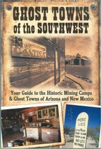 Ghost Towns of the Southwest - $21.95