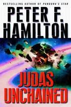 Judas Unchained [Feb 28, 2006] Hamilton, Peter F. - $9.63