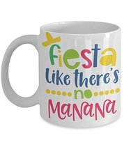 Fiesta Like There's No Manana Coffee Mug Party Like There's No Morning Cinco De  - $15.99