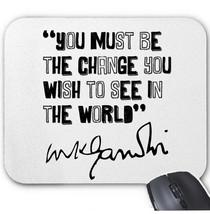 Mahatma Gandhi Quote - Mouse MAT/PAD Amazing Design - $12.26