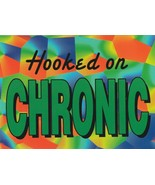 """Sticker ~ """"Hooked on Chronic""""  ~ Lot of 3 - $8.17"""