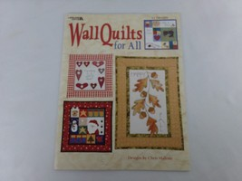 WALL QUILTS FOR ALL quilt patterns Book Booklet  Chris Malone Leisure Ar... - $9.49