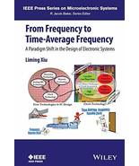 From Frequency to Time-Average-Frequency: A Paradigm Shift in the Design... - $148.50