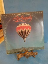 "Air Supply THE ONE THAT YOU LOVE Record 12"" Vinyl LP Album 33 RPM 1981  - $11.29"