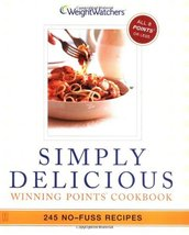 Simply Delicious: 245 No-Fuss Recipes--All 8 POINTS or Less Weight Watchers - $6.30