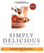 Simply Delicious: 245 No-Fuss Recipes--All 8 POINTS or Less Weight Watchers - $7.16
