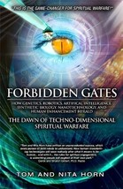 Forbidden Gates: How Genetics, Robotics, Artificial Intelligence, Synthe... - $5.99