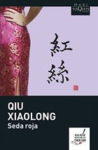 Seda roja (Spanish Edition) Qiu Xiaolong - $7.64