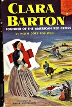 Clara Barton: Founder of the American Red Cross - $9.95