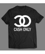 CASH ONLY CHANEL PARODY OLD SKOOL DESIGN Men Shirt *FULL FRONT* - $24.74+