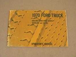1970 Ford Truck 800-900/8000-9000 Series Gasonline & Diesel Operators Ma... - $50.00