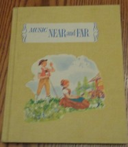 Vintage Song Book - Music Near and Far - 1956 - Hard Cover - VGC - GREAT... - $9.89