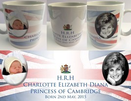 PRINCESS CHARLOTTE ELIZABETH DIANA #1 - ROYAL BABY MUG CUP - WILLIAM KAT... - $18.70