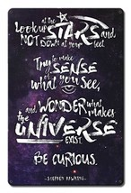 Steven Hawking Stars Quote Metal Sign - $29.95