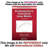An Introduction to Generalized Linear Models, 4th (International Edition) - $39.90