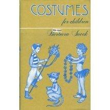 Costumes for Children [Hardcover] Snook, Barbara image 1