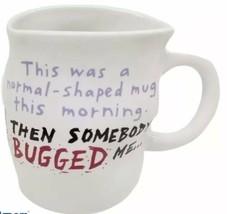 "SHOEBOX Hallmark Coffee Mug ""This was a normal-shaped mug this morning."" - $13.37"
