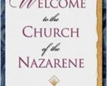 Welcome to the Church of the Nazarene [Paperback] Parrott, Richard Leslie