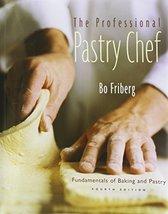 Professional Pastry Chef Friberg, Bo and Amendola, Joseph - $139.66