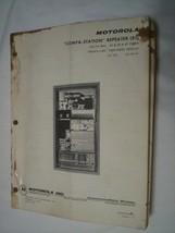 Motorola Compa-Station Repeater Manual 68P81002E45-C - $20.00